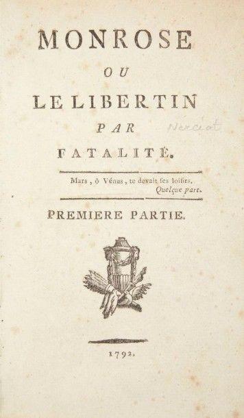NERCIAT (André-Robert Andréa de) Monrose ou le libertin par fatalité. S.l., 1792....