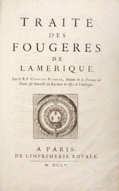 PLUMIER (Charles) Traité des fougères de l'Amérique. Paris:imprimerie royale, 1705....