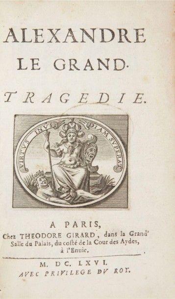 RACINE (Jean) Alexandre le Grand. Tragédie. Paris:Theodore Girard, 1666. ?In-12,...