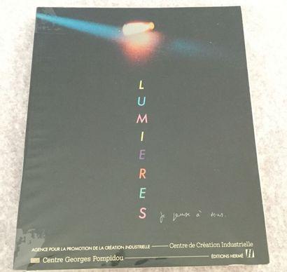 [CRÉATIONS INDUSTRIELLES]. Lumières je pense à vous. Paris : Centre Georges Pompidou,...