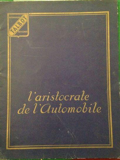 [AUTOMOBILES] TALBOT. L'aristocrate de l'Automobile....