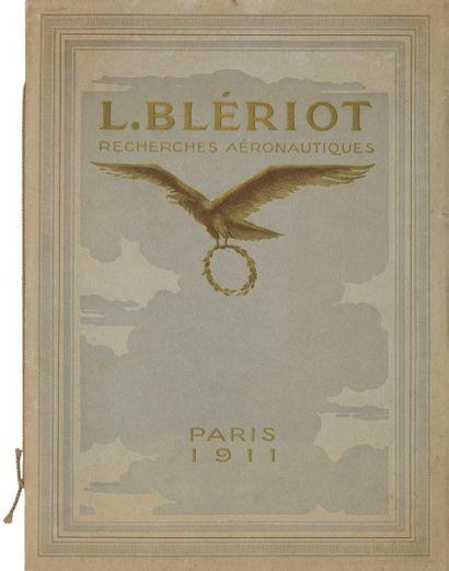 [AVIATION] BLÉRIOT (Louis). L. Blériot recherches aéronautiques. Paris, 1911. —...