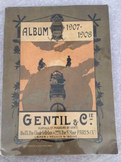[CYCLES] GENTIL & CIE. Cycles Deauville. Paris. Album 1907-1908. Paris, 1907. —...
