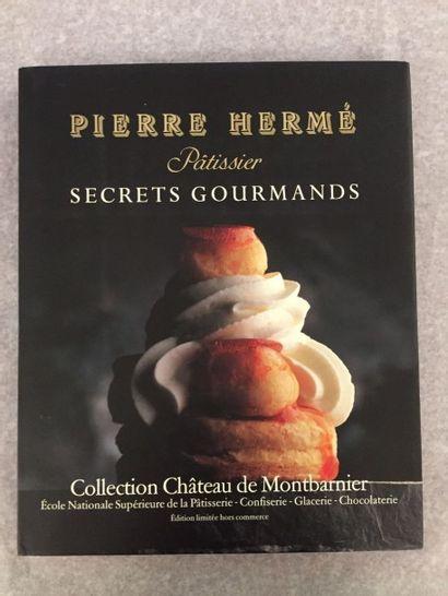 [PÂTISSERIE] HERMÉ (Pierre). Secrets gourmands....
