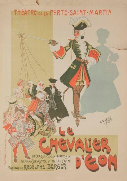 CLERICE FRERES, 1908 Le Chevalier d'éon, de Armand Sylvestre et Henri Cain, musique...