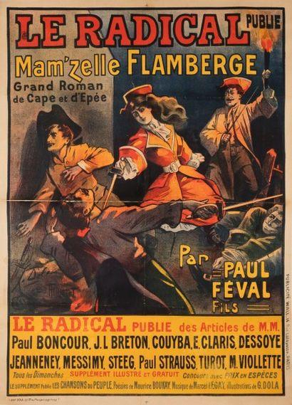 DOLA et THIRIET Le Radical, Mam'zelle Flamberge, d'après le Roman de Paul Féval...