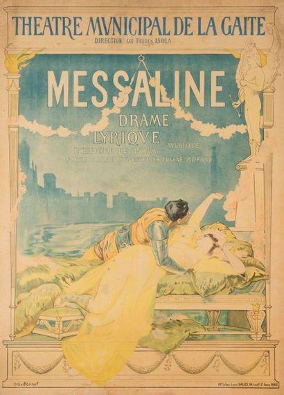 O. GUILLONET Messaline, théâtre municipal de la gaité Signée en bas à gauche. Affiche...
