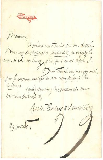 Jules BARBEY D'AUREVILLY. L.A.S., 29 juillet [1872]; 1 page in-8 à sa devise Never...