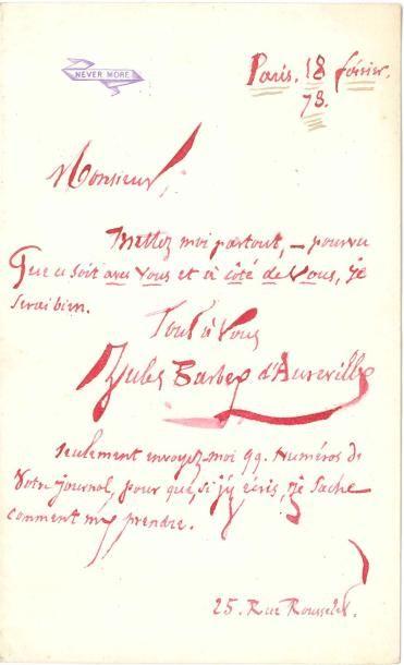Jules BARBEY D'AUREVILLY. L.A.S., Paris 18 février 1878; 1 page in-8 à l'encre...