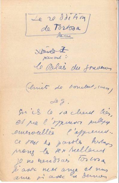Jean ANOUILH. Manuscrit autographe, La Reddition de Tortosa, [vers 1930]; 7 pages...
