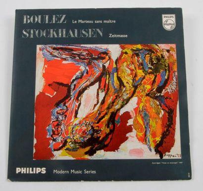 KAREL APPEL BOULEZ - STOCKHAUSEN Philips,...