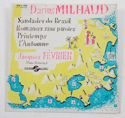 DARIUS MILHAUD / JACQUES FEVRIER « Saudades...