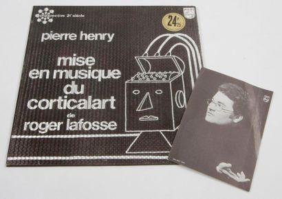 PIERRE HENRY « Mise En Musique du Corticalart...