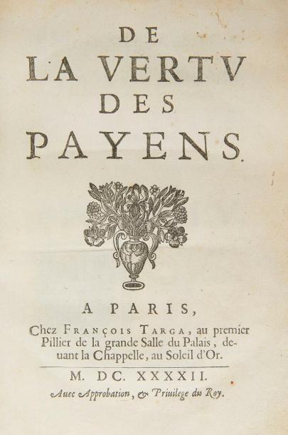 LA MOTHE LE VAYER (François de). De la vertu...