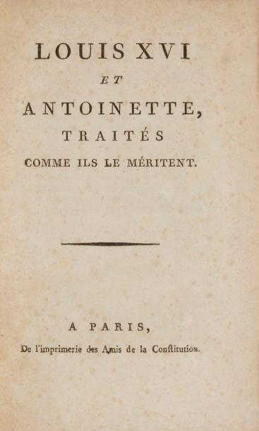 [LOUIS XVI - MARIE-ANTOINETTE]. Recueil de...