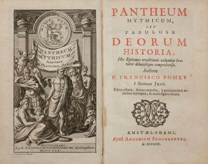 POMEY (François-Antoine). Pantheum mythicum,...