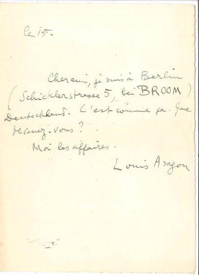Louis ARAGON (1897-1982). L.A.S., le 15,...