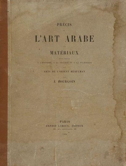 Bourgoin J., Précis de l'art arabe et matériaux...