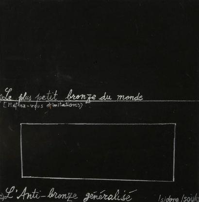 Isidore ISOU (1925-2007) Le Plus petit bronze...