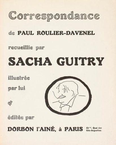 Sacha GUITRY Correspondance de Paul Roulier-Davenel,...