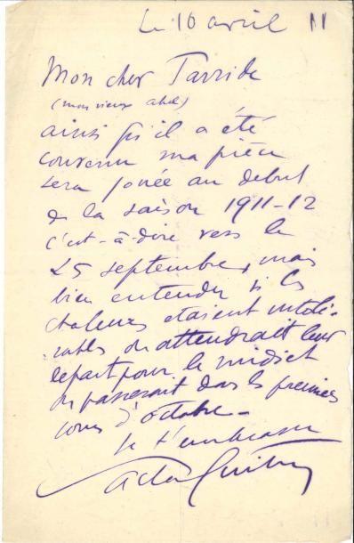 Sacha GUITRY LAS, 10 avril 1911, à Abel Tarride;...