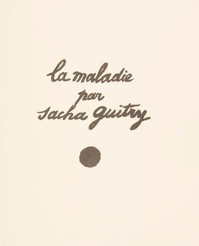 Sacha GUITRY La Maladie (Maurice de Brunoff,...