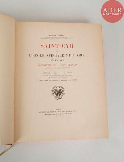 Eugène TITEUX Saint Cyr et l'école spéciale...