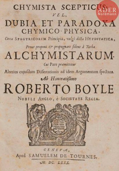 [ALCHIMIE] - BOYLE (Robert). Chymista scepticus;...