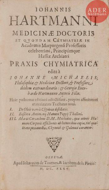 [ALCHIMIE] - HARTMANN (Johann). Praxis chymiatrica...