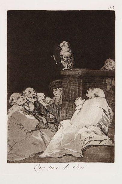 Francisco de Goya y Lucientes (1746-1828) Que pico de Oro ! (Los Caprichos, pl. 53)....
