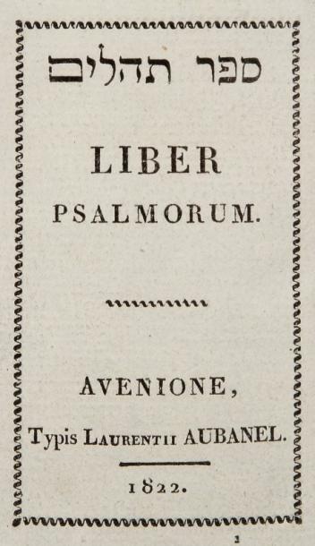 BIBLE HÉBRAÏQUE - PSAUMES (hébr.) - Avignon,...