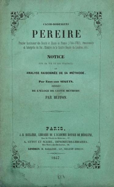 SÉGUIN Edouard Jacob - Rodriguez Pereire, premier instituteur des Sourds et Muets...