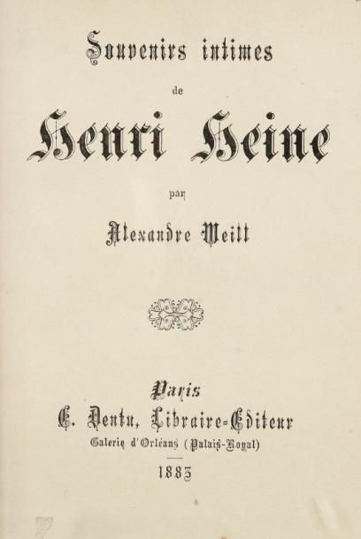 WEILL Alexandre Souvenirs intimes sur Henri Heine. Paris, Dentu, 1883, un vol. in...