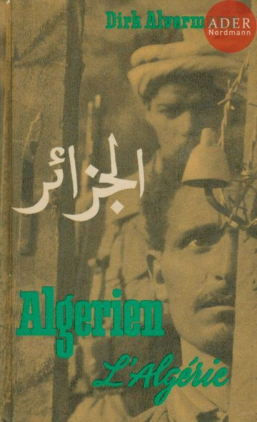 ALVERMANN, DIRK (1937-2013) Algérien. L'Algérie....