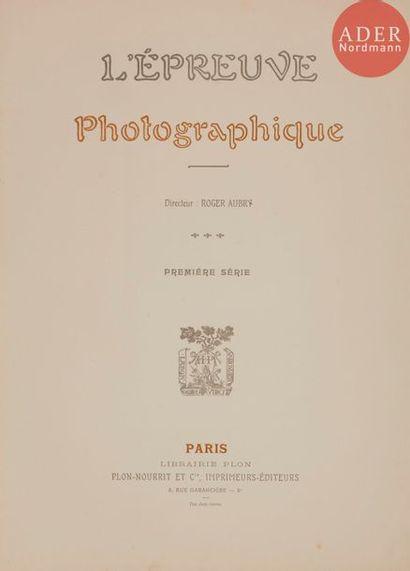 Épreuve photographique (L'). Plon, Nourrit...