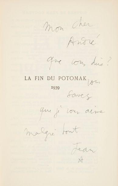 COCTEAU (Jean). La Fin de Potomak. Paris...
