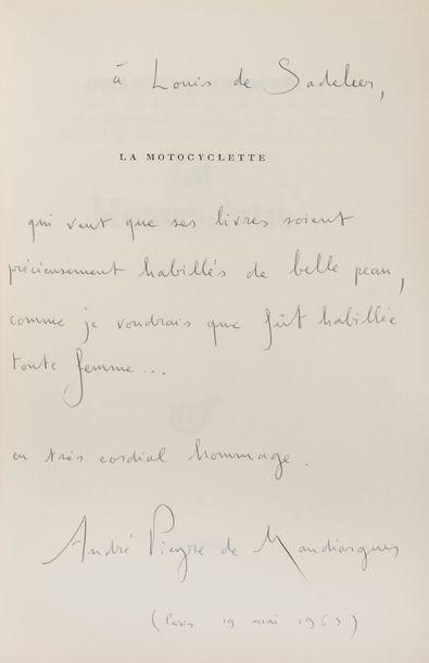 PIEYRE DE MANDIARGUES (André). La Motocyclette. Paris: Gallimard, [1963]. —In-8,...