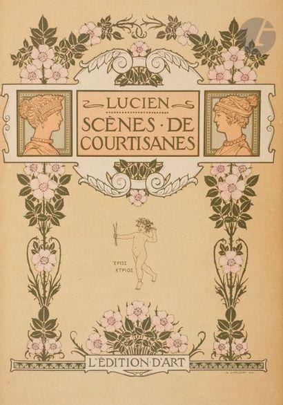 LUCIEN. Scènes de courtisanes. Traduction...