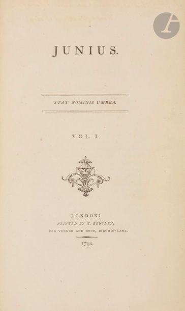 JUNIUS. [Letters]. Londres : T. Bensley pour...