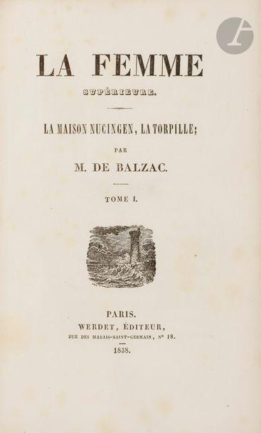 BALZAC (Honoré de). La Femme supérieure....