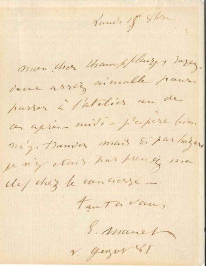 Édouard MANET (1832-1883). L.A.S., [Paris] Lundi 15 octobre [1866?], à Champfleury;...