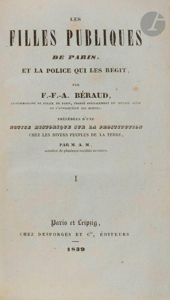 BÉRAUD (F-F-A). Les Filles publiques de Paris,...