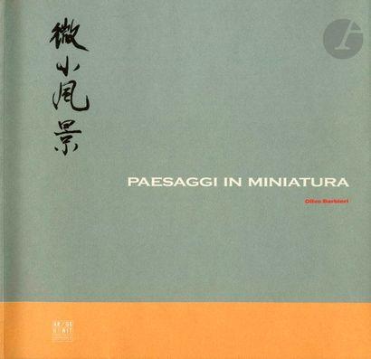 BARBIERI, OLIVO (1954) Paesaggi in miniatura, viaggio nell'architettura cinese....