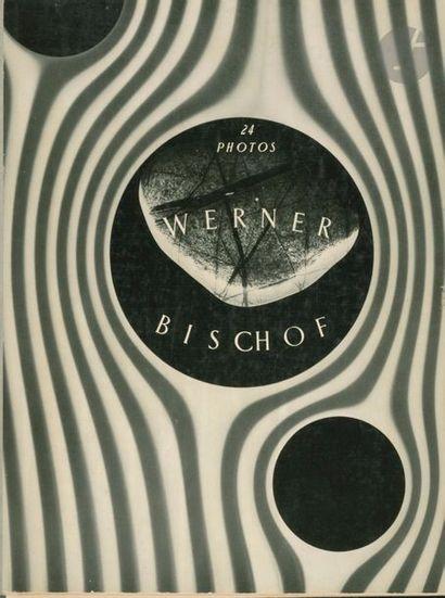 BISCHOF, WERNER (1916-1954) 24 Photos. Werner Bischof. Mit einer Einleitung von...
