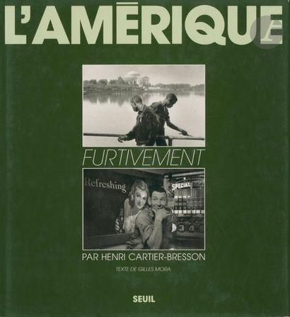 CARTIER-BRESSON, HENRI (1908-2004) L'Amérique furtivement. Éditions du Seuil, 1991....