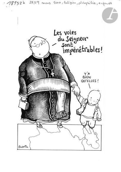 Jean Plantureux dit PLANTU (né en 1951) Religion - Les voies du Seigneur sont impénétrables...