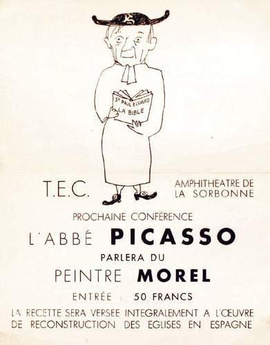PICASSO L'Abbé Picasso Peintre Morel. PICASSO...