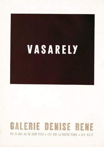 VASARELY Vasarely Galerie Denise René. 1952....