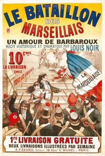 13 BOUCHES DU RHÔNE Le Bataillon des Marseillais...