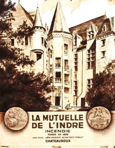 36 INDRE La Mutuelle de l'Indre. Chateauroux...